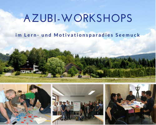 Azubi-Workshops im Lern- und Motivationsparadies Seemuck